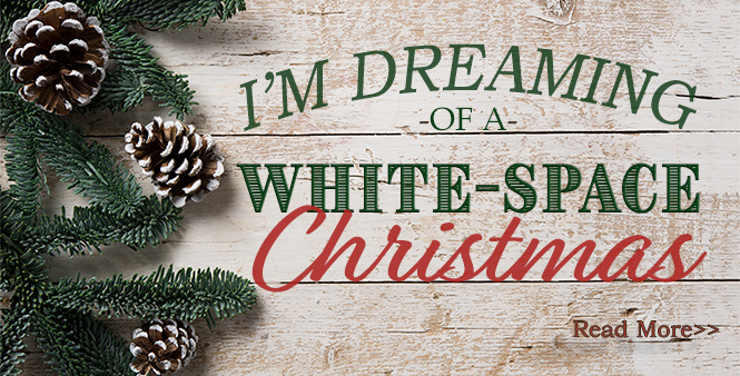 "Are you also a ""White-Space"" person? If so, here's how to challenge yourself during the holidays >>"