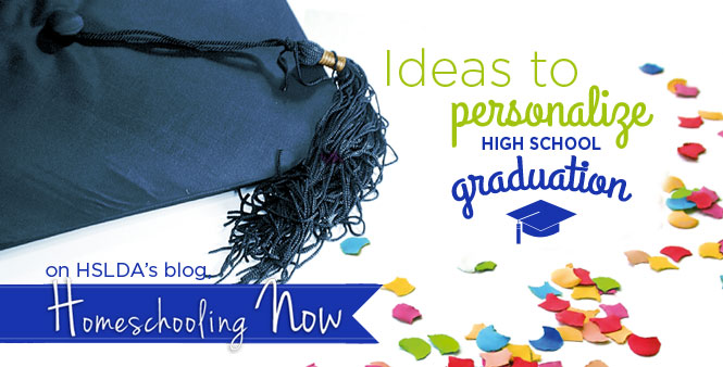 Creative ideas for creating a unique high school graduation for your homeschooled teen. Read more >>