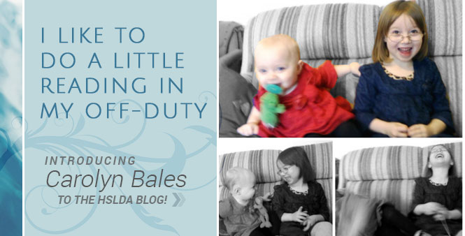 I like to do a little reading in my off-duty. Meet Carolyn Bales, HSLDA's newest homeschooling mom blogger. Read more >