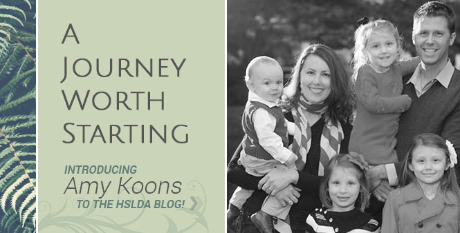 Homeschooling: A Journey Worth Starting. Meet Amy Koons, HSLDA's newest mom blogger. Read more >