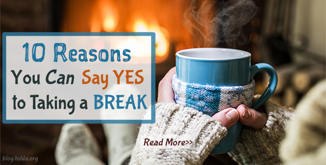 Feeling burnt out? Here are 10 reasons why homeschoolers can say YES to taking a break. Read more on HSLDA's blog >>