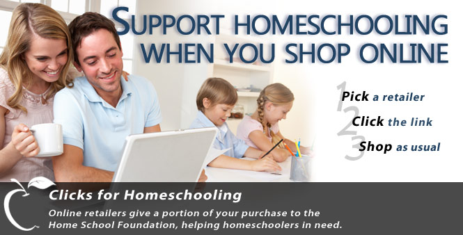 Support homeschooling when you shop online. Use HSLDA's Clicks for Homeschooling today!