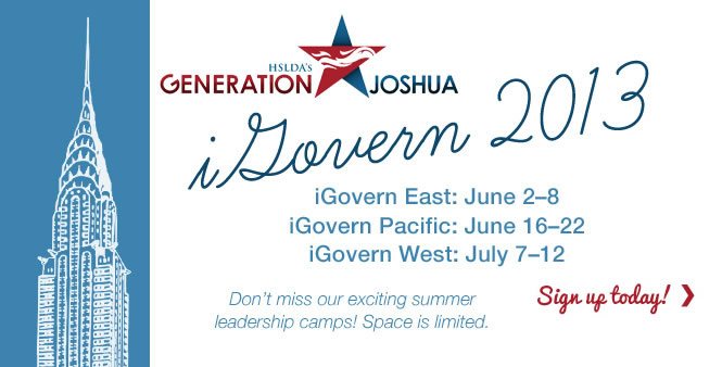 Sign up today for Generation Joshua's 2013 iGovern leadership camp! Three options: East, West, or Pacific. HSLDA member discounts. Get details >>