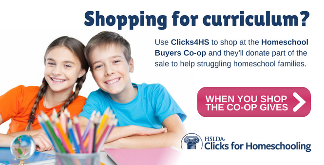 Use Clicks4HS to shop at the Homeschool Buyers Co-op and they'll donate part of the sale to help struggling homeschool families. Shop now>>