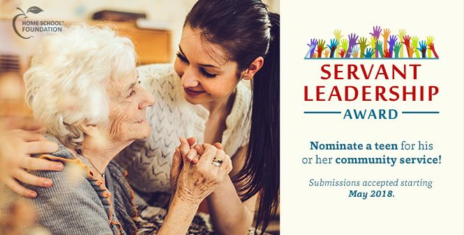 Nominate a homeschooled teen for this year's Servant Leadership Award. Learn more >>
