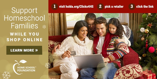 Support homeschooling when you shop online. Use HSLDA's Clicks for Homeschooling today! Shop now >