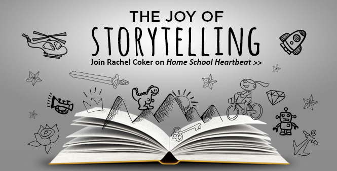 Explore the joy of storytelling with homeschooled teen author Rachel Coker. This week on Home School Heartbeat. Listen now >>