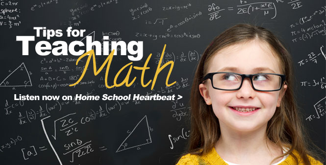 Professor Fred Worth gives some helpful and insightful tips for teaching math. This week on Home School Heartbeat. Listen now >>