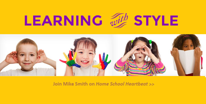 Energize your child's education by identifying her learning style. Join Mike Smith on Home School Heartbeat. Listen now >>