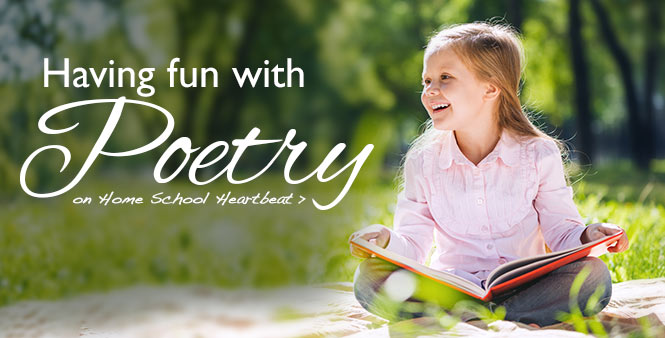Kathy Weitz explains the value of poetry and shares tips for studying it. This week on Home School Heartbeat >>
