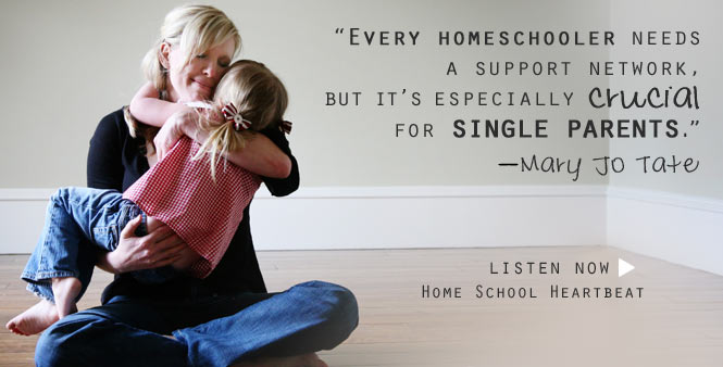 Single homeschooling mom Mary Jo Tate shares tips and encouragement on Home School Heartbeat. Listen now >>