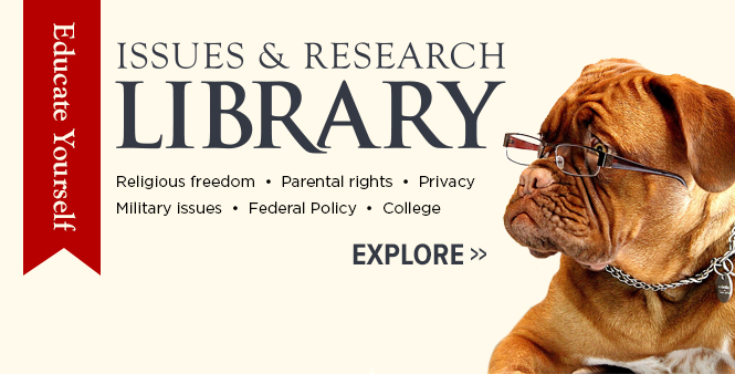 Explore HSLDA's issues and research library for topics concerning your homeschool. >>