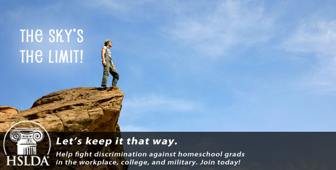 Help fight discrimination against homeschool grads in the workplace, college, and military. Join HSLDA today!