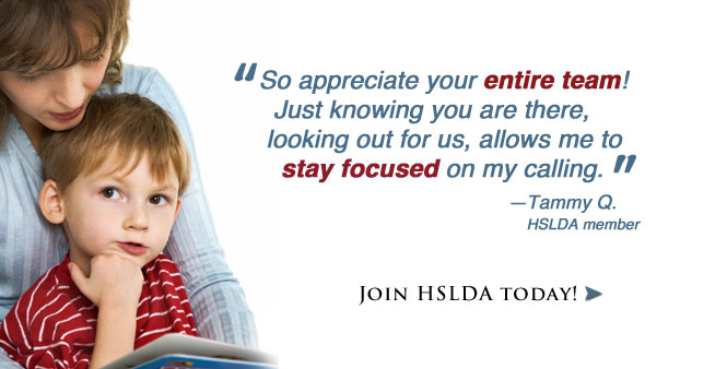 Knowing you are there, looking out for us, allows me to stay focused on my calling. - HSLDA member Tammy Q. Join today!