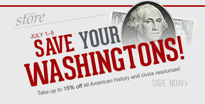 July 1-5: Take up to 15% off all American history and civics resources! Save now >>
