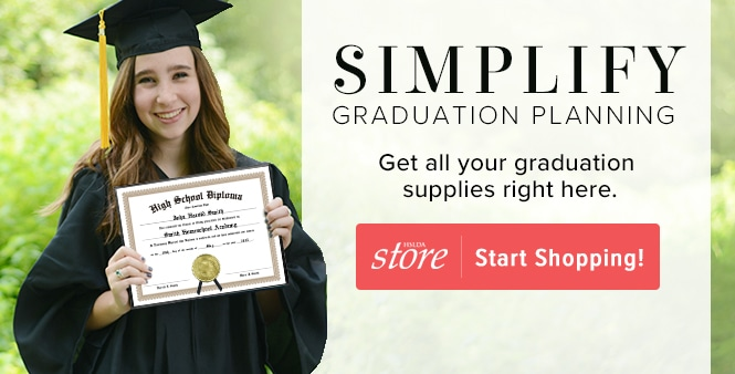 Simplify  graduation planning and get all your graduation supplies at HSLDA's store! Start shopping>>