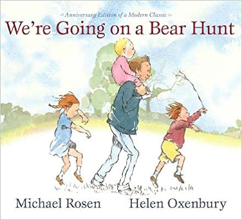 We're Going on a Bear Hunt by Helen Oxenbury and Michael Rosen